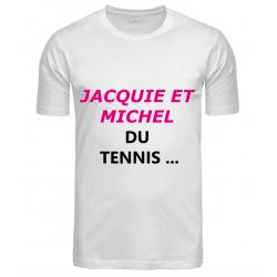 T-SHIRT JACQUIE ET MICHEL...