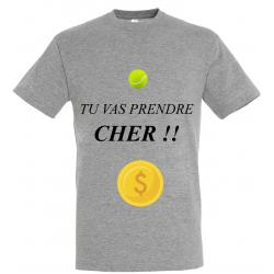 T-SHIRT PRENDRE CHER GRIS