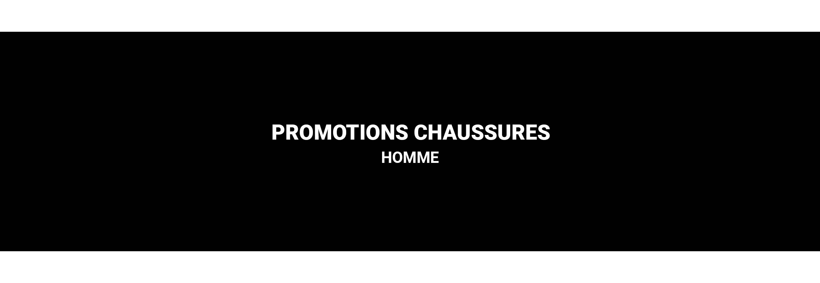 PROMOTIONS CHAUSSURES HOMMES
