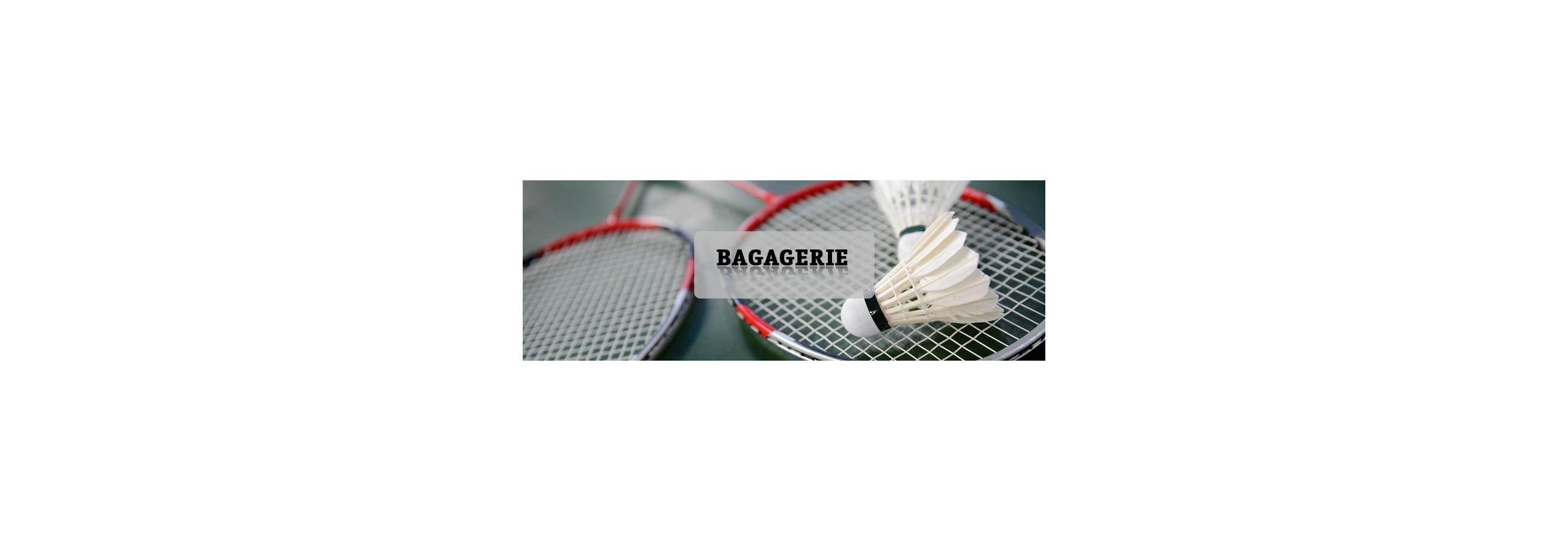 BAGAGERIE BADMINTON